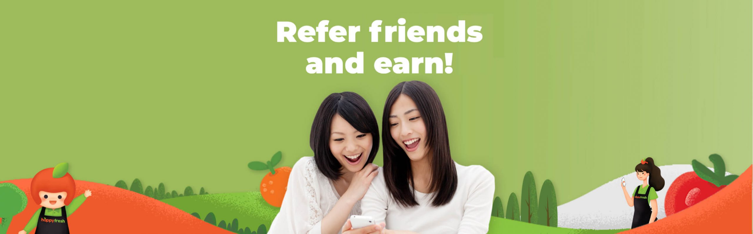 Refer friends and Earn!