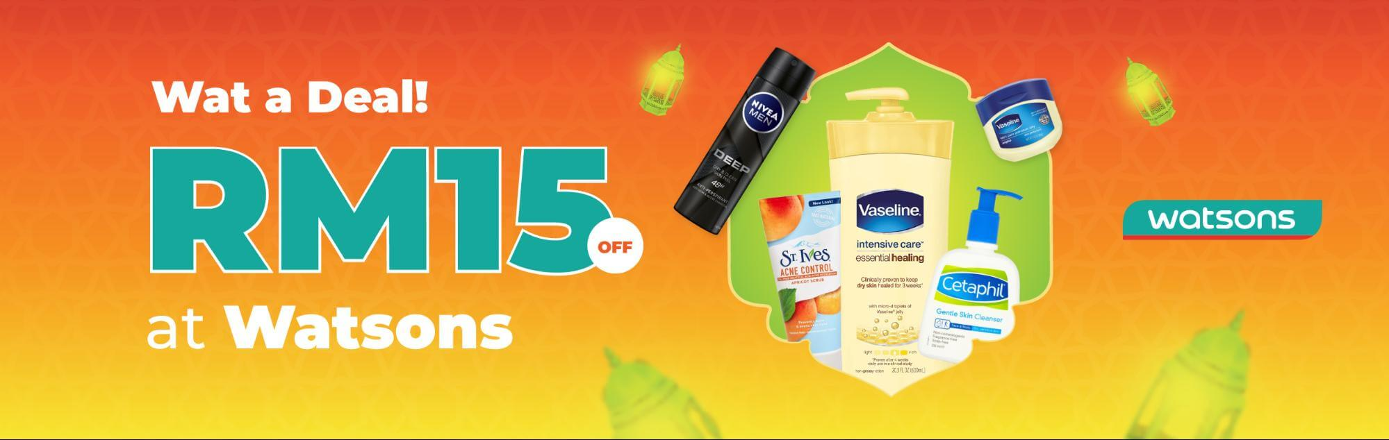 RM15 OFF Watsons purchase