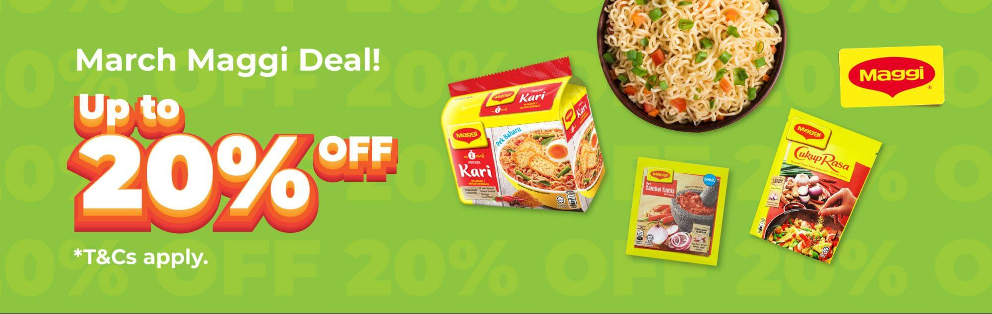 Maggi March Up to 20% OFF