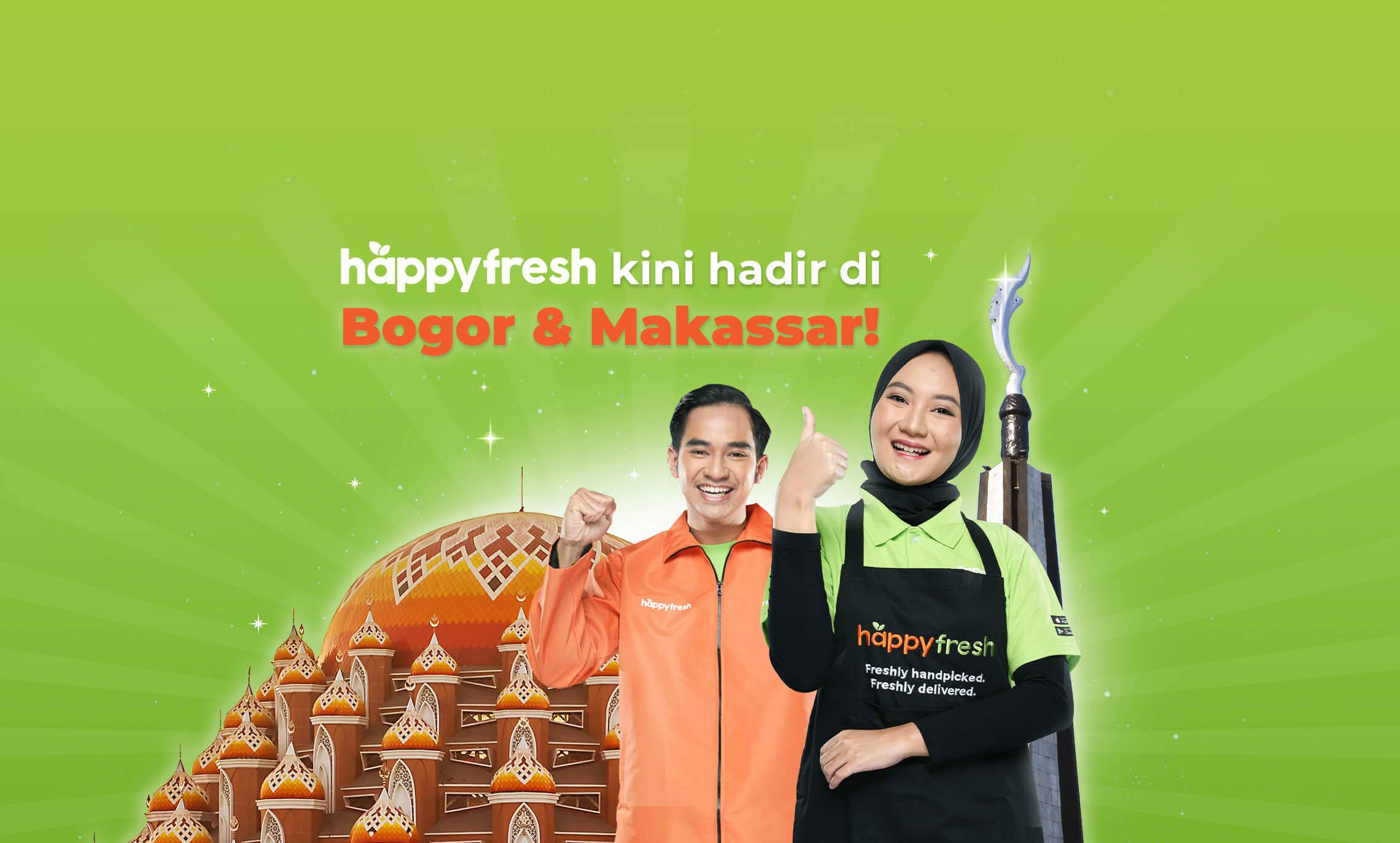 HappyFresh Bogor & Makassar